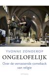 Ongelofelijk van Yvonne Zonderop
